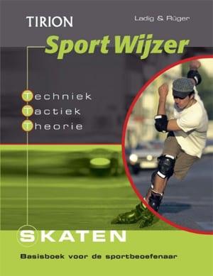 Skaten: basisboek voor de sportbeoefenaar